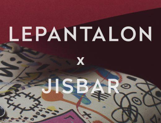 LePantalon x Jisbar
