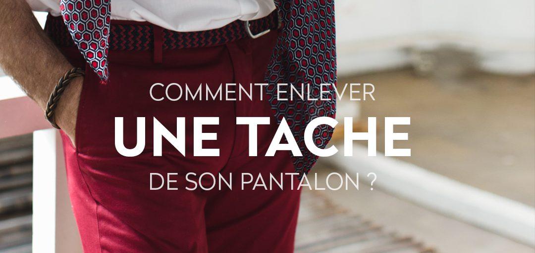 Comment enlever une tache de son pantalon ? - LePantalon - Blog
